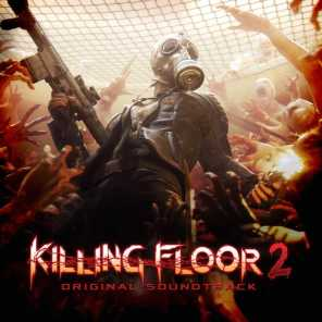 Killing Floor 2 (Original Video Game Soundtrack)