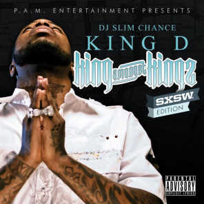 King Amongst Kings (SXSW Edition) [DJ Slim Chance Mix]