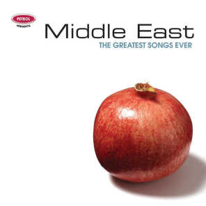 Greatest Songs Ever: Middle East