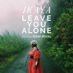 Leave You Alone (feat. Jesse Royal)