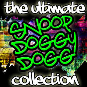 The Ultimate Snoop Doggy Dogg Collection