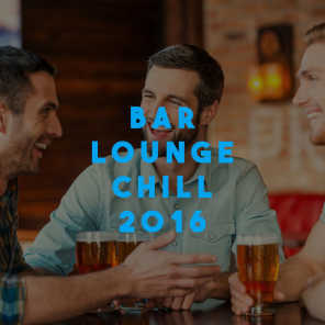 Bar Lounge Chill 2016