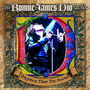 The Ronnie James Dio Story - Mightier Than the Sword
