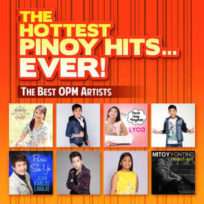 The Hottest Pinoy Hits Ever