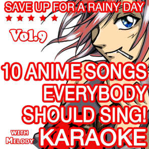 10 Anime Songs Everybody Should Sing, Vol. 9 (Karaoke With Melody)