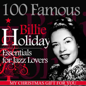 100 Famous Billie Holiday Essentials for Jazz Lovers (My Christmas Gift for You)