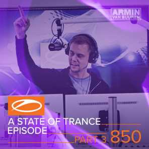 A State Of Trance Episode 850 (Part 3)