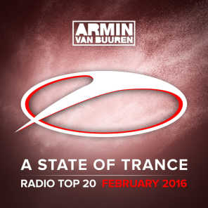 A State Of Trance Radio Top 20 - February 2016