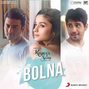 """Bolna (From """"Kapoor & Sons (Since 1921)"""")"""