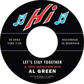 Let's Stay Together - A Tom Moulton Mix