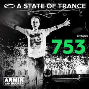 A State Of Trance Episode 753