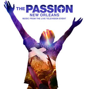 "Mad World (From ""The Passion: New Orleans"" Television Soundtrack)"