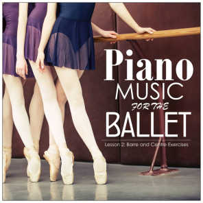 Piano Music for the Ballet, Lesson 2: Barre and Centre Exercises