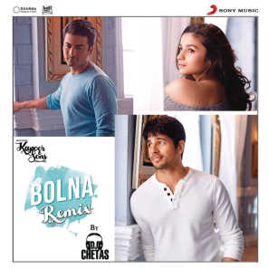 """Bolna (Remix By DJ Chetas) [From """"Kapoor & Sons (Since 1921)""""]"""