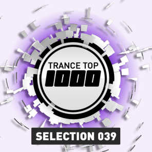 Trance Top 1000 Selection, Vol. 39