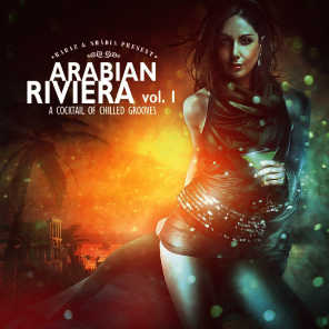 Arabian Riviera Vol. 1: A Cocktail Of Chilled Grooves