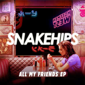 All My Friends - EP