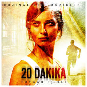 20 Dakika (Original Soundtrack of Tv Series)