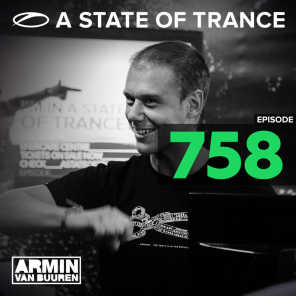 A State Of Trance Episode 758