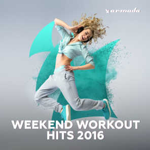 Weekend Workout Hits 2016
