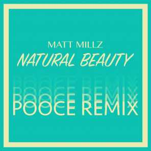 Natural Beauty (Pooce Remix)