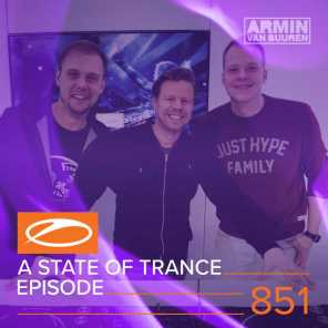 A State Of Trance Episode 851
