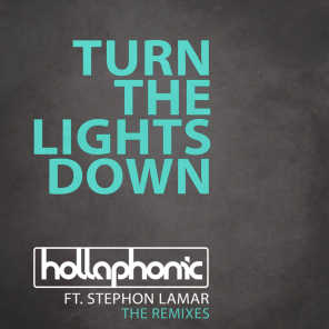 Turn The Lights Down (The Remixes) [feat. Stephon LaMar]
