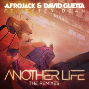 Another Life (The Remixes) [feat. Ester Dean]