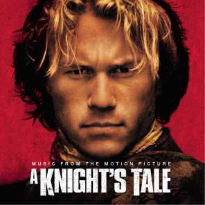 A Knight's Tale - Music From The Motion Picture