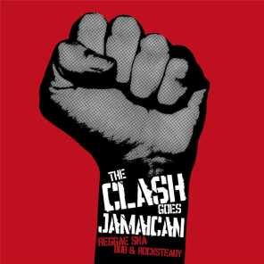 The Clash Goes Jamaican
