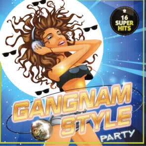 Gangnam Style Party (16 Super Hits)