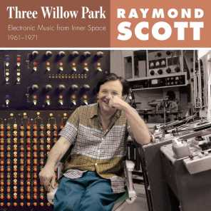 Three Willow Park (Electronic Music from Inner Space 1961–1971)