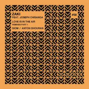 Love Is in the Air (Remixes, Pt. 1) [feat. Joseph Chisanga]