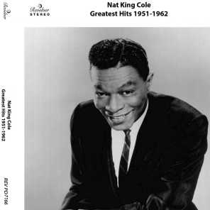 Nat King Cole's Greatest Hits: 1951-1962