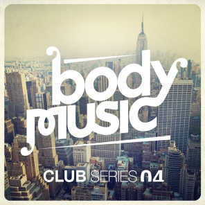 Body Music Presents the Club Series, Vol. 4