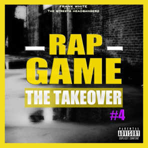 Rap Game, Vol. 4 (The TakeOver)