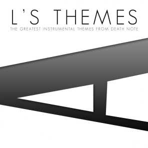 L's Themes (The Greatest Instrumental Themes from Death Note)