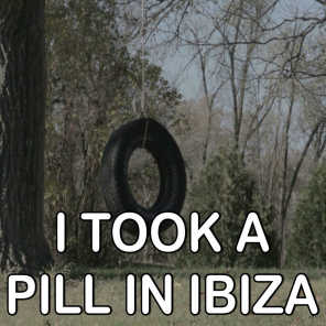 I Took A Pill In Ibiza (Seeb Remix) - Tribute to Mike Posner
