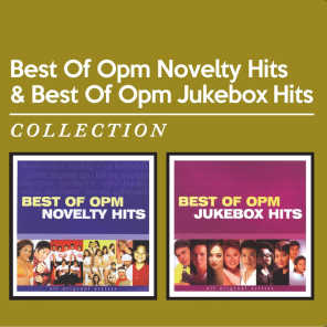 Best of OPM Novelty Hits & Best of OPM Jukebox Hits