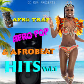 Afro Trap, Afro Pop & Afrobeat Hits, Vol. 1 (Remastered) [CD Run Presents]