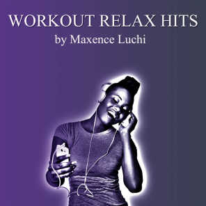 Workout Relax Hits