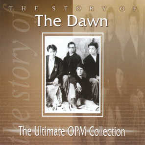 The Story Of: The Dawn (The Ultimate OPM Collection)