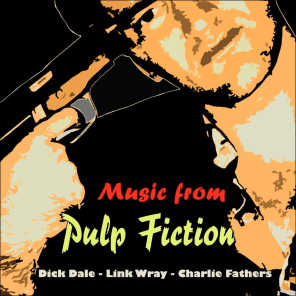"""Music from Pulp Fiction (Original Recordings - From """"Pulp Fiction"""")"""
