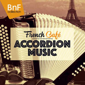 French Café - Accordion Music (Jo Privat, André Verchuren, Joss Baselli...)