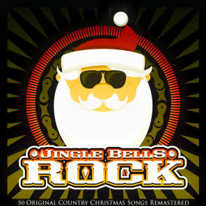 Jingle Bells Rock (50 Country Christmas Songs Remastered)