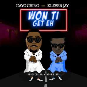 Won Ti Get Eh (feat. klever jay)