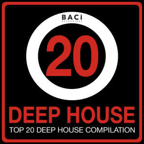 Top 20 Deep House Music Compilation, Vol. 1 (Best Deep House, Chill out, House, Hits)