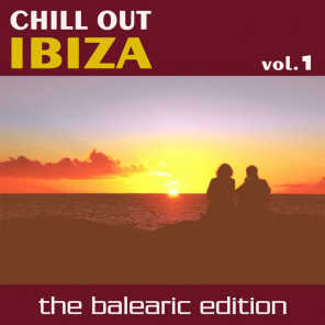 Chill Out Ibiza Vol.1 (The Balearic Edition)