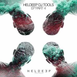 Heldeep DJ Tools EP: Pt. 4