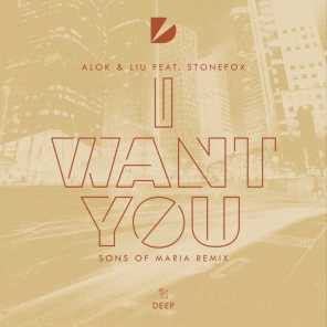 I Want You (feat. Stonefox)